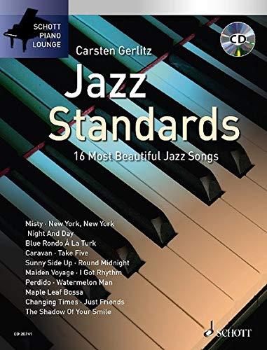 Jazz Standards: Die 16 schönsten Jazz Songs. Klavier. Ausgabe mit CD. (Schott Piano Lounge)