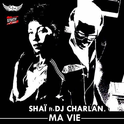Shai feat. DJ Charlan