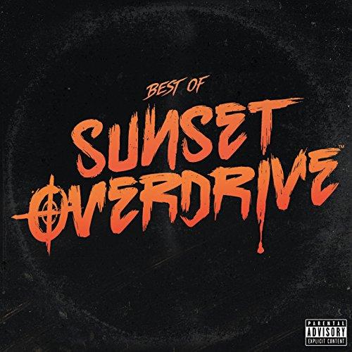 Sunset Overdrive Original Soundtrack: Best of Sunset Overdrive Music [Explicit]