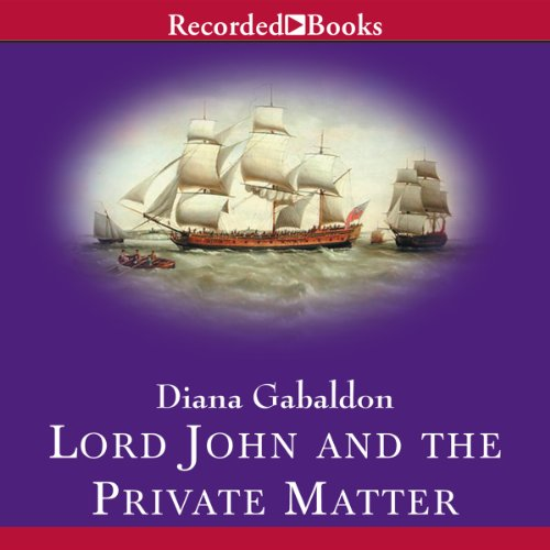 Lord John and the Private Matter cover art