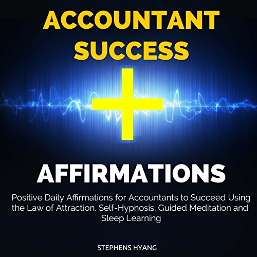 Accountant Success Affirmations audiobook cover art