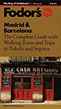 Madrid and Barcelona: Tours and Special Events in Spain's Greatest Cities (Gold Guides) [Idioma Inglés]