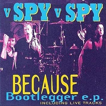 Because (Bootlegger) (Live)