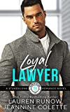 Loyal Lawyer: Falling for a Leo (Falling for the Stars STANDALONE Novels)