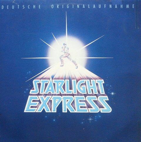 Starlight Express - Deutsche Originalaufnahme