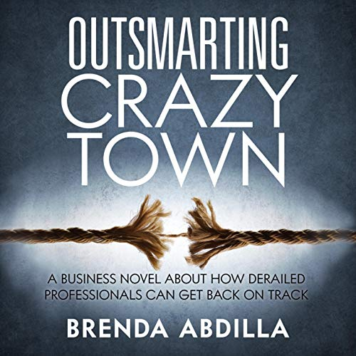 Outsmarting Crazytown Audiobook By Brenda Abdilla cover art
