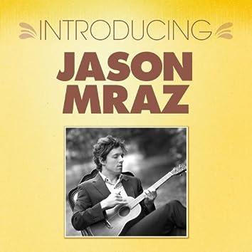 Introducing... Jason Mraz
