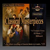 Classical Visions - Classical Masterpieces