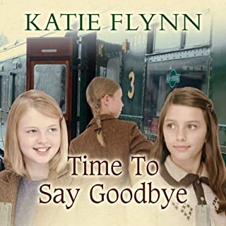 Time to Say Goodbye                   By:                                                                                                                                 Katie Flynn                               Narrated by:                                                                                                                                 Anne Dover                      Length: 12 hrs and 32 mins     38 ratings     Overall 4.6