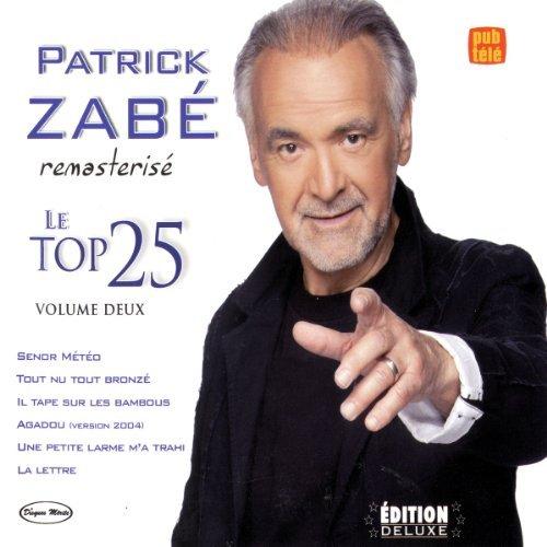 Vol. 2-Le Top 25 by Patrick Zabe (1990-06-30)