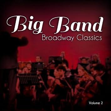 Big Band Broadway Classics, Vol. 2