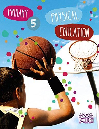 Physical Education 5. (Anaya English) - 9788467850338