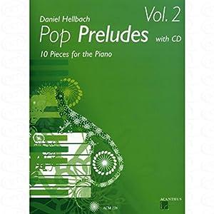 Musik-Noten Ausgabe / Score / Sheetmusic : Pop Preludes 2 arrangiert für Klavier - mit CD