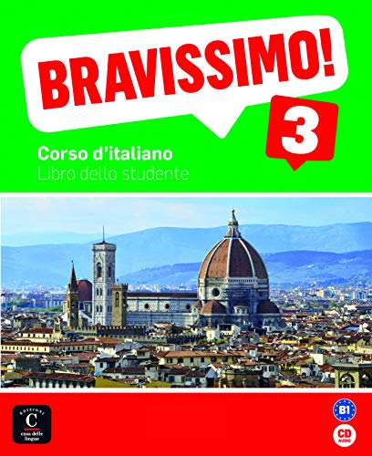 Bravissimo! 3 Libro dello studente + CD: Bravissimo! 3 Libro dello studente + CD (Texto Italiano)