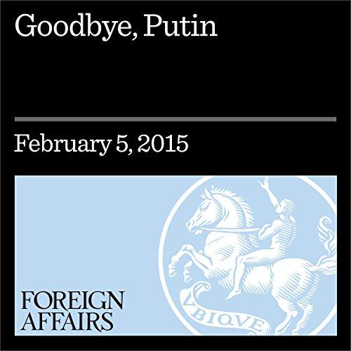 Goodbye, Putin audiobook cover art