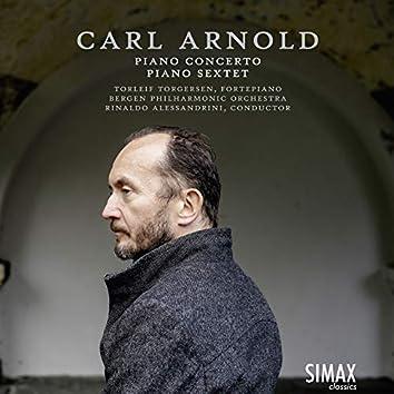Carl Arnold: Piano Concerto · Grand Sextet