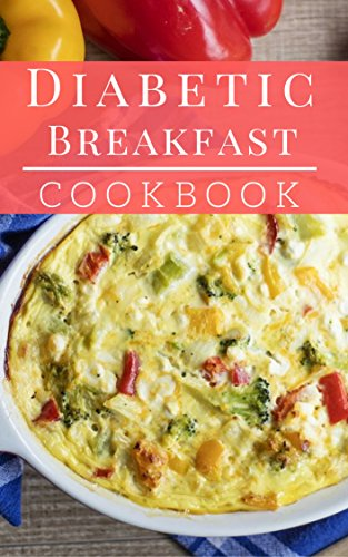 Diabetic Breakfast Cookbook Delicious And Healthy Diabetic Brunch And Breakfast Recipes Diabetic Diet Book 1 Kindle Edition By May Rachel Cookbooks Food Wine Kindle Ebooks Amazon Com