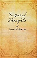 Inspired Thoughts of Swami Rama 0893890863 Book Cover