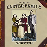Country Folk (4CD) by The Carter Family (2007-09-04)