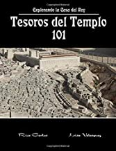 Tesoros del Templo 101: Explorando la Casa del Rey (Spanish Edition)