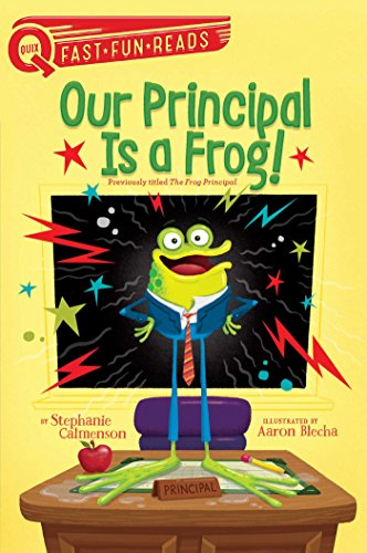 Image of Our Principal Is a Frog! (QUIX)