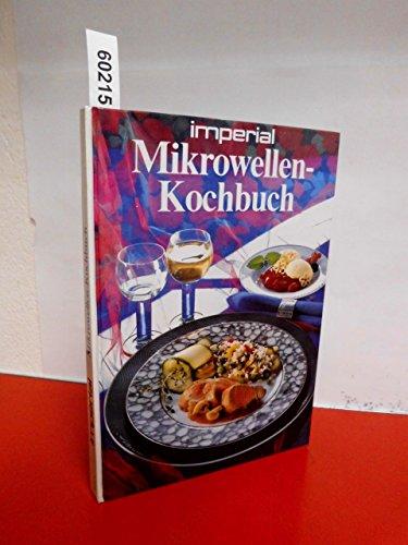 imperial Mikrowellen-Kochbuch