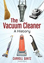 Best the vacuum cleaner a history Reviews