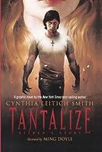 Tantalize: Kieren's Story (Turtleback School & Library Binding Edition)