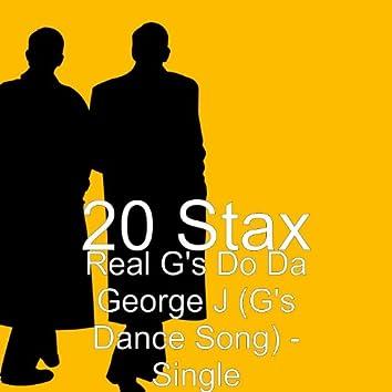 Real G's Do da George J (G's Dance Song) - Single