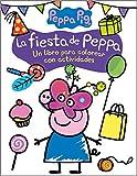 La fiesta de Peppa (Actividades para colorear) (Peppa Pig)