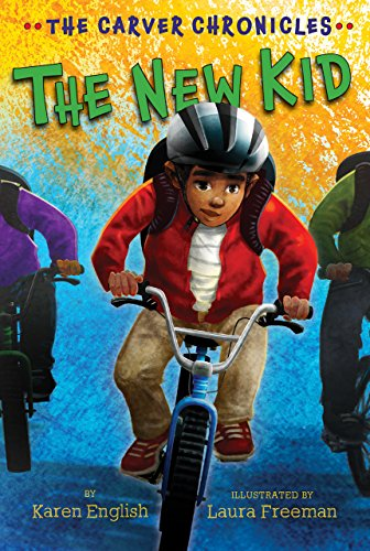 The New Kid: The Carver Chronicles, Book Five (English Edition)
