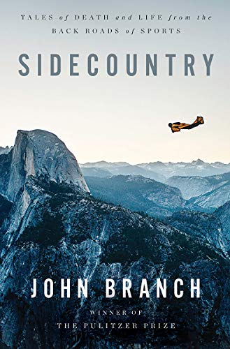 Sidecountry: Tales of Death and Life from the Back Roads of Sports (English Edition)