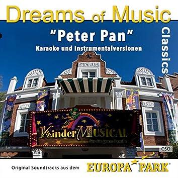 Dreams of Music Classics: Peter Pan (Original Soundtracks aus dem Europa-Park Kindermusical)