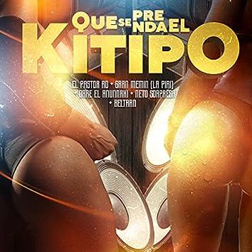 Que Se Prenda El Kitipo (feat. Dare El Anunnaki & Beltran)