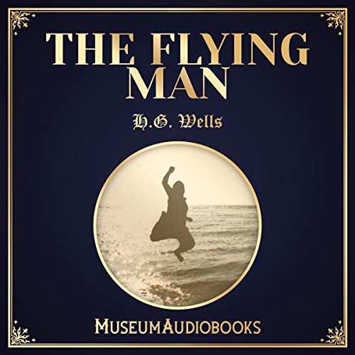 The Flying Man audiobook cover art