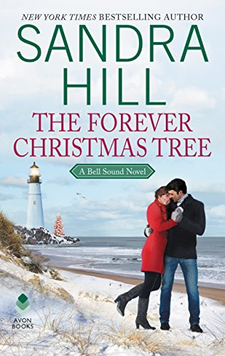 The Forever Christmas Tree: A Bell Sound Novel