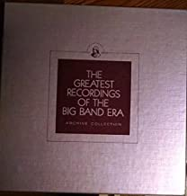 The Greatest Recordings of the Big Band Era; Franklin...