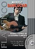 MUNDO Y FORMAS DE LA GUITARRA FLAMENCA 2 (Libro de Partituras + CD) / The World of the Flamenco Guitar and its Forms 2 (Score Book + CD) (FLAMENCO: Serie Didáctica / Instructional Series)