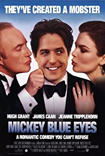 Mickey Blue Eyes Movie Poster (27 x 40 Inches - 69cm x 102cm) (1999) -(Hugh Grant)(Jeanne Tripplehorn)(James Caan)(Burt Young)(Gerry Becker)(James Fox)