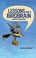 Lessons from a Birdbrain: Migration Celebration