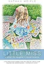 Little Miss: a father, his daughter & rocket science