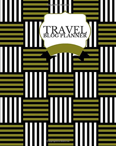 Travel Blog Planner: All-in-One Blogger Book, Posts Planning Notebook, 12 Months Calendar Organizer Blogging Goals Guide to Define Purpose and Create ... 8x10, 120 Pages (Blogger's Planner, Band 42)