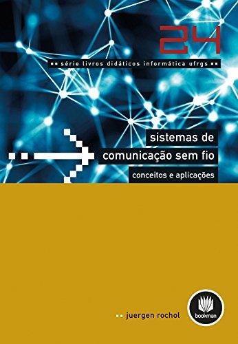 Sistemas de Comunicação sem Fio: Conceitos e Aplicações (Portuguese Edition)