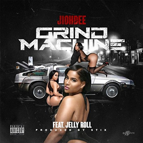 Grind Machine (feat. Jellyroll) [Explicit]