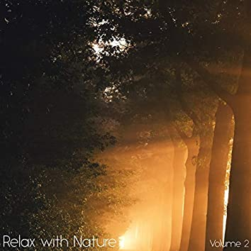 Relax with Nature, Vol. 2