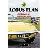 LOTUS ELAN: MAINTENANCE AND RESTORATION BOOK (English editions)
