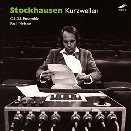 KARLHEINZ STOCKHAUSEN/ KURZWELLEN