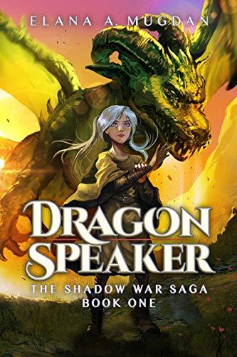 Dragon Speaker (1) (Shadow War Saga)