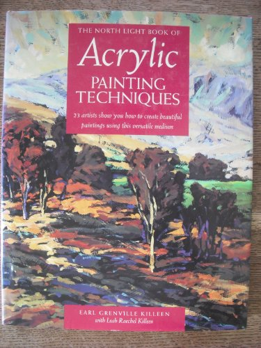 The North Light Book of Acrylic Painting Techniques