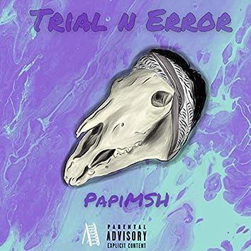 Trial N Error